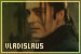 The Vladislaus Dragulia Fanlistings